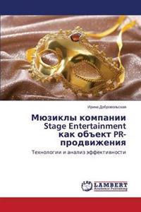 """Myuzikly Kompanii Stage Entertainment Kak OB""""Ekt PR-Prodvizheniya"""