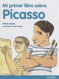 Mi Primer Libro Sobre Picasso