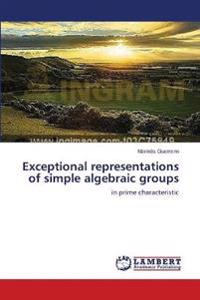 Exceptional Representations of Simple Algebraic Groups