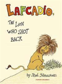 Lafcadio - the lion who shot back