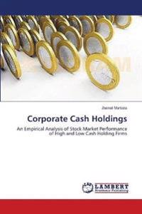 Corporate Cash Holdings