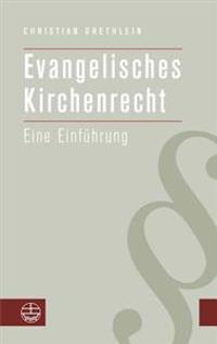 Evangelisches Kirchenrecht: Eine Einfuhrung