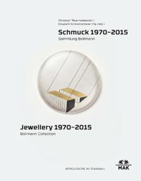 Jewellery 1970-2015: Bollmann Collection. Fritz Maierhofer - Retrospective