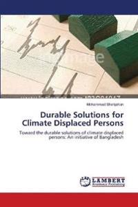 Durable Solutions for Climate Displaced Persons