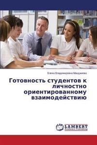 Gotovnost' Studentov K Lichnostno Orientirovannomu Vzaimodeystviyu