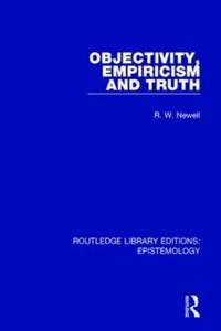 Objectivity, Empiricism and Truth