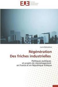 Regeneration Des Friches Industrielles