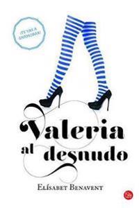 Valeria al desnudo/ Valeria Naked