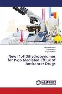 New [1,4]dihydropyridines for P-GP Mediated Efflux of Anticancer Drugs