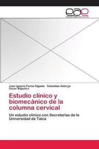Estudio Clinico y Biomecanico de La Columna Cervical