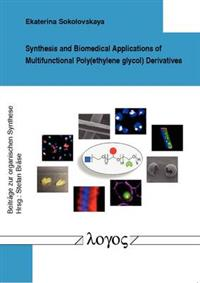 Synthesis and Biomedical Applications of Multifunctional Polyethylene Glycol Derivatives