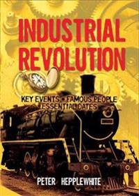 All About: The Industrial Revolution