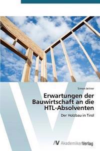 Erwartungen Der Bauwirtschaft an Die Htl