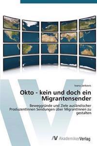 Okto - Kein Und Doch Ein Migrantensender