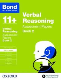 Bond 11+: verbal reasoning: assessment papers - 10-11+ years book 2