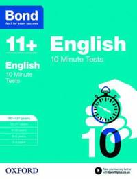 Bond 11+: english: 10 minute tests - 11+-12+ years