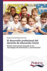 El Desarrollo Profesional del Docente de Educacion Inicial