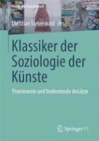 Klassiker Der Soziologie Der K nste