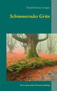Schimmerndes Grün