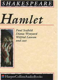 HAMLET; COMPLETE & UNABRIDGED; PERFORMED BY PAUL SCOFIELD, DIANA WYNYARD, WILFRED LAWSON & CAST