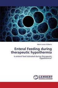 Enteral Feeding During Therapeutic Hypothermia