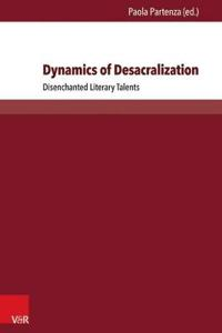 Dynamics of Desacralization