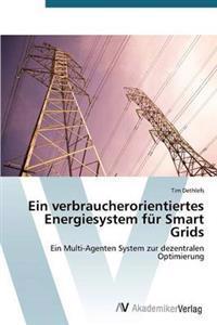 Ein Verbraucherorientiertes Energiesystem Fur Smart Grids