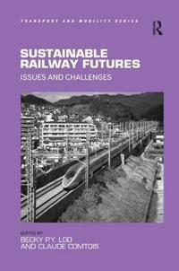 Sustainable Railway Futures
