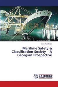 Maritime Safety & Classification Society - A Georgian Prospective