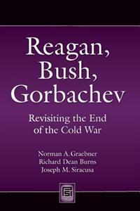 Reagan, Bush, Gorbachev