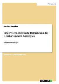 Eine System-Orientierte Betrachtung Des