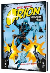 Orion. Demonaz fälla (Bok+CD)
