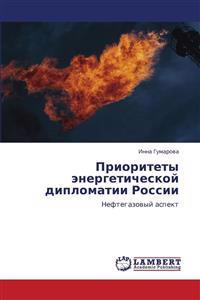 Prioritety Energeticheskoy Diplomatii Rossii