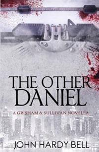 The Other Daniel: A Camille Grisham Novella