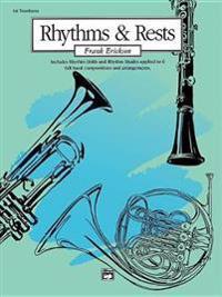 Rhythms and Rests: 1st Trombone