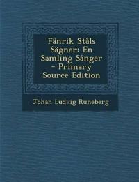 Fänrik Ståls Sägner: En Samling Sånger
