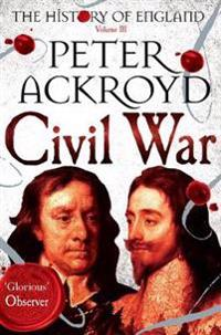 Civil war - the history of england volume iii