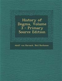 History of Dogma, Volume 3
