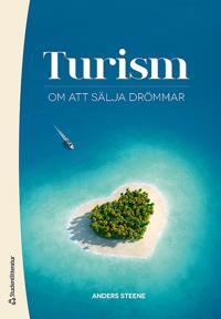 Turism : om att sälja drömmar
