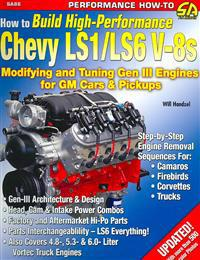 How to Build High Performance Chevy LS1/ LS6 V-8s