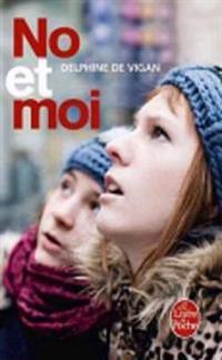 No Et Moi  No and I - Delphine de Vigan - böcker (9782253124801)     Bokhandel