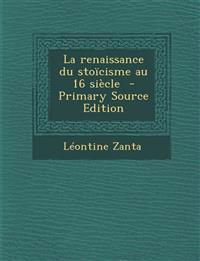 La renaissance du stoïcisme au 16 siècle