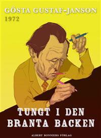 Tungt i den branta backen
