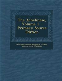 The Achehnese, Volume 1 - Primary Source Edition