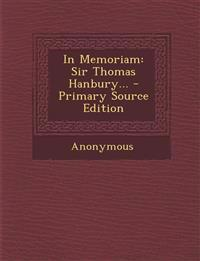 In Memoriam: Sir Thomas Hanbury...