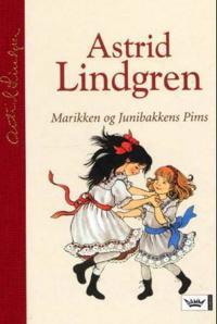 Marikken og Junibakkens Pims - Astrid Lindgren | Inprintwriters.org
