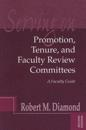 Serving on Promotion, Tenure, and Faculty Review Committees: A Faculty Guide