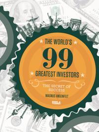 The world's 99 greatest investors : the secret of success