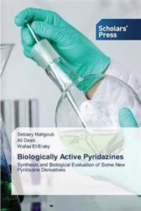 Biologically Active Pyridazines
