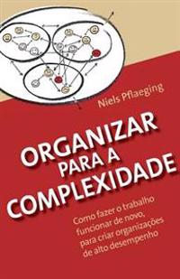 Organizar Para a Complexidade